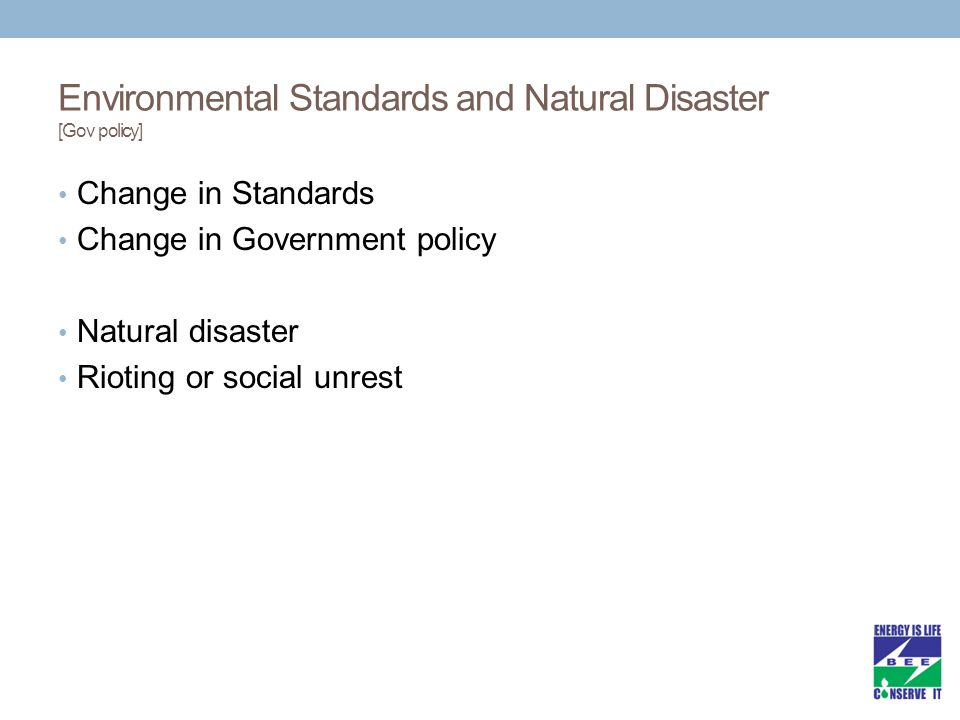 Environmental Standards and Natural Disaster [Gov policy]
